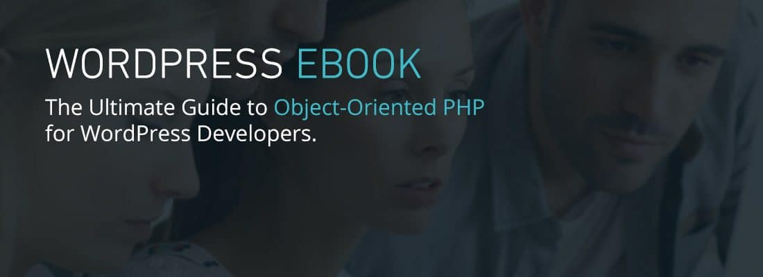 Level Up Your Skills with Our Guide to Object-Oriented PHP [Ebook]