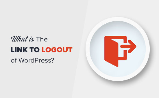 How to Add the WordPress Logout Link to Navigation Menu?